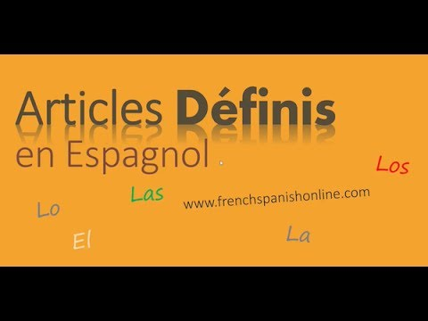 Articles définis en Espagnol