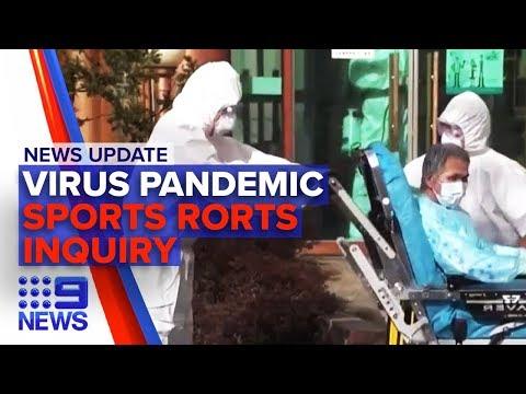 News Update: Coronavirus Pandemic Phase, Sports Rorts Inquiry Hearing | Nine News Australia