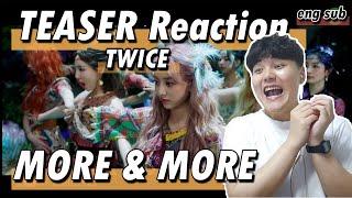TWICE 트와이스 - MORE & MORE MV TEASER - Korean REACTION