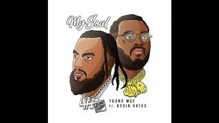 "Young Moe — ""My Soul (Remix)"" ft. Kevin Gates (Official Audio)"