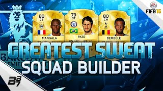 GREATEST SWEAT BPL SQUAD BUILDER! | FIFA 16