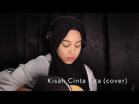 Free Download Kisah Cinta Kita By Hafiz Suip (cover By Sarah Suhairi) Mp3 dan Mp4