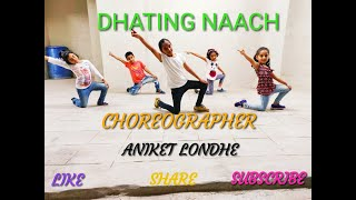 Dhating Naach ( Phata Poster Nikhla Hero) || Bollywood Dance || Choreography by Aniket l.