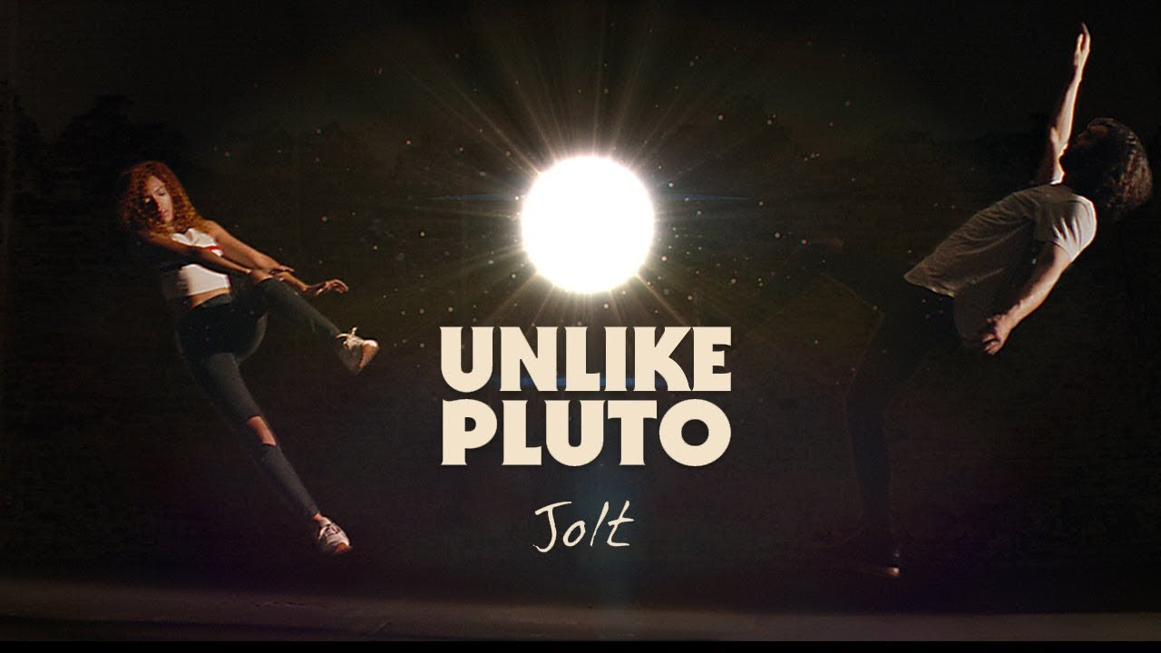 Unlike Pluto - JOLT (Official Music Video)