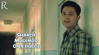 Шароф Мукимов - Она дуоси