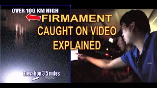 SCIENTISTS CAPTURE FIRMAMENT ON VIDEO EXPLAINED