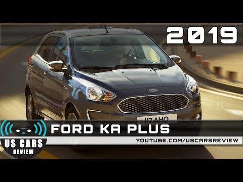 2019 FORD KA PLUS Review