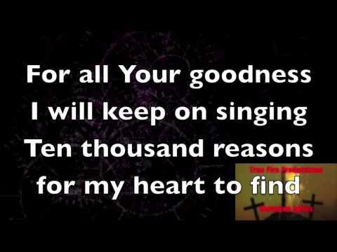 10,000 Reasons (Bless The Lord)-Matt Redman (Lyrics)