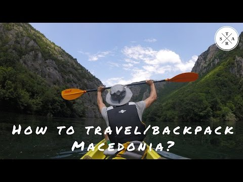 HOW TO TRAVEL/BACKPACK MACEDONIA? | MY TIPS & EXPERIENCES!