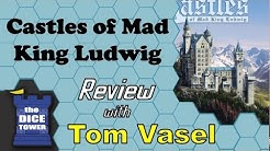 Castles of Mad King Ludwig Review - with Tom Vasel