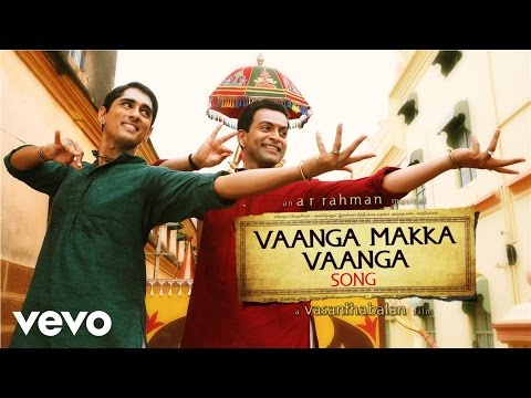 Kaaviyathalaivan - Vaanga Makka Vaanga Lyric | A.R | Siddharth, Prithviraj