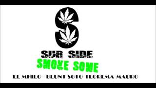 Smoke Some - Sur Side RAP COLOMBIANO 2013