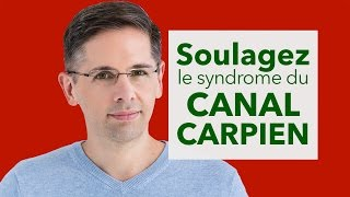 Soulagez le syndrome du canal carpien