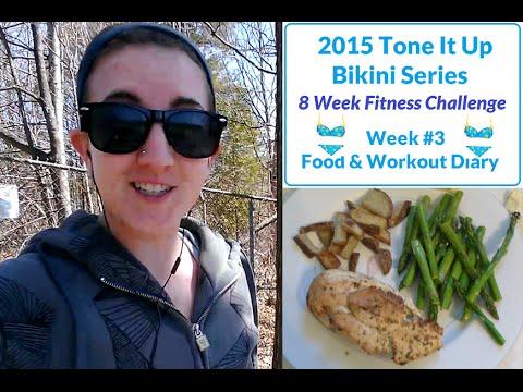 Tone It Up 2015 Bikini Series Food Workout Diary Week 3 YouTube