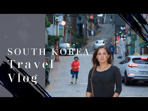 TRAVEL VLOG #2: South Korea