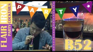B52 | 小心點火!點樣做Layer技巧呢?轟炸機 | Party Shots #調酒教學