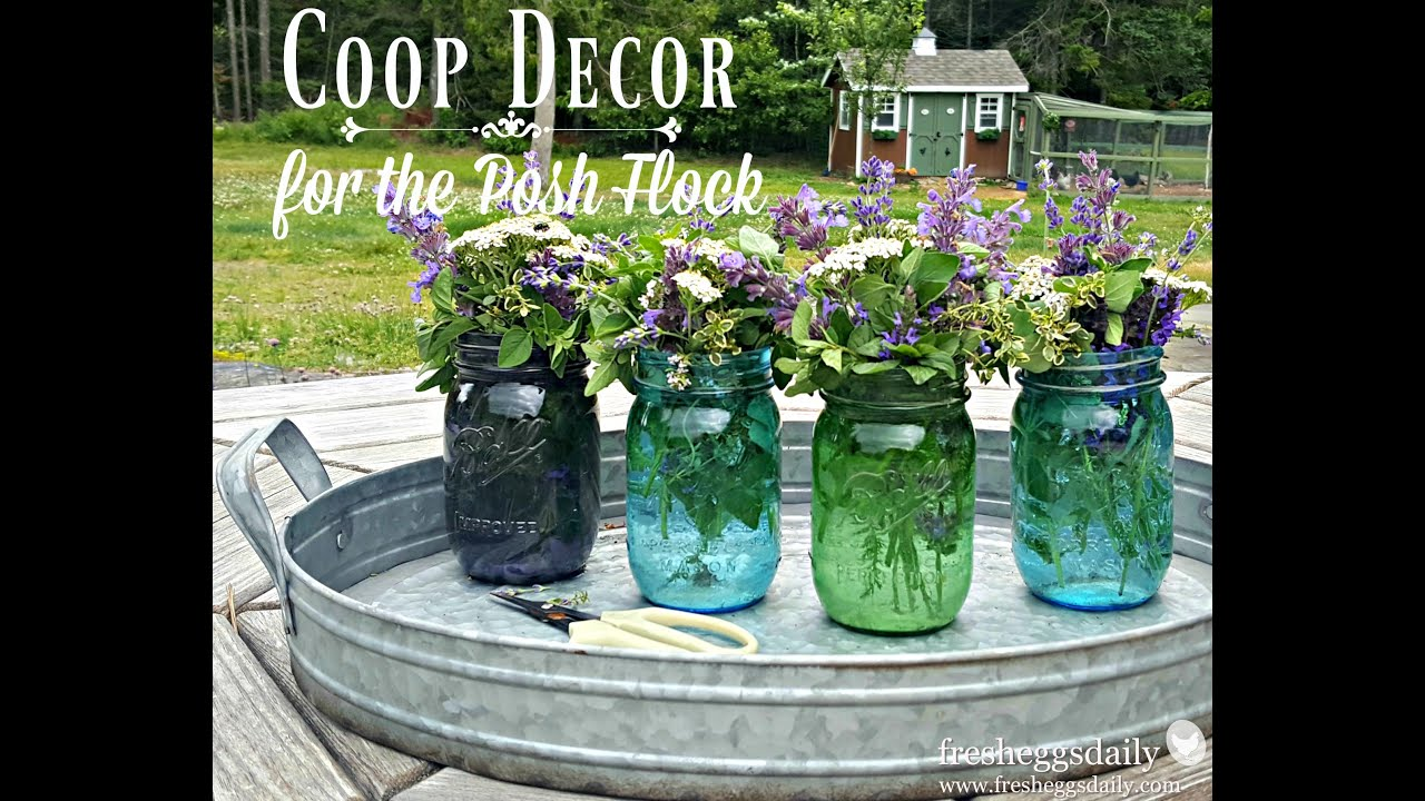 Chicken Coop Decor For The Posh Flock Tour YouTube - Chicken co op with flowers