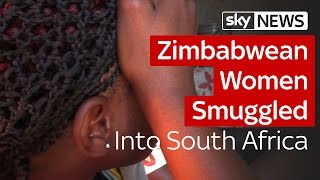 Zimbabwean Women Smuggled And Sold As Wives In South Africa