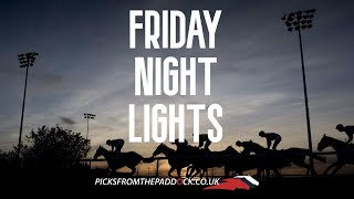 FRIDAY NIGHT LIGHTS (13th March)