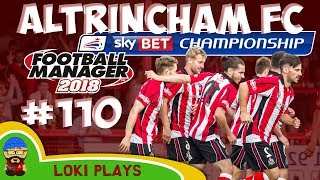 FM18 - Altrincham FC - EP110 - CHAMPIONSHIP!! - Football Manager 2018