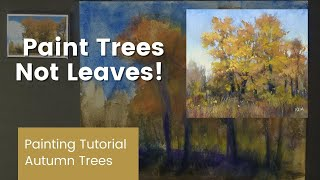 Paint Trees Not Leaves! Leąrn How to Paint More Suggestive Trees