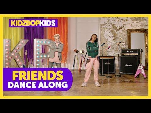 KIDZ BOP Kids - FRIENDS (Dance Along) [KIDZ BOP 2019]