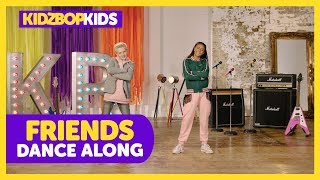 KIDZ BOP Kids - FRIENDS (Dance Along) [KIDZ BOP 2019]