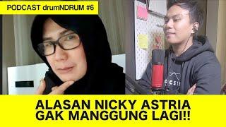 ALASAN NICKY ASTRIA GAK MANGGUNG LAGI!!