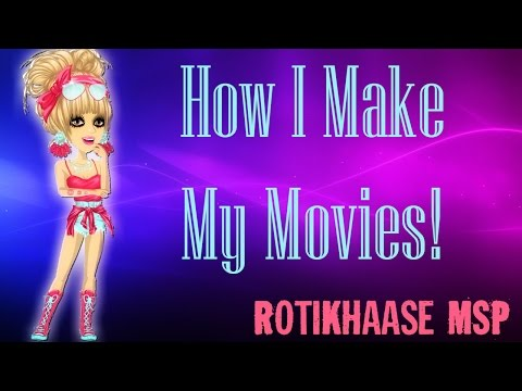 How I Make My Movies ♥