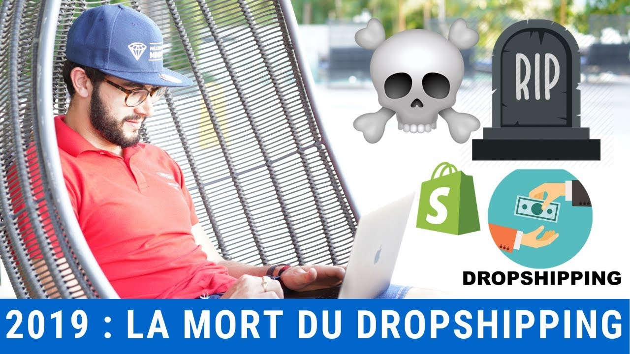 La mort du dropshipping avec Aliexpress et Shopify en 2019