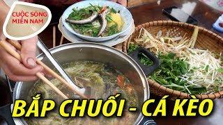 Bắp chuối cá kèo nấu lẩu lá me (bữa trưa với Dì Út 11) #namviet