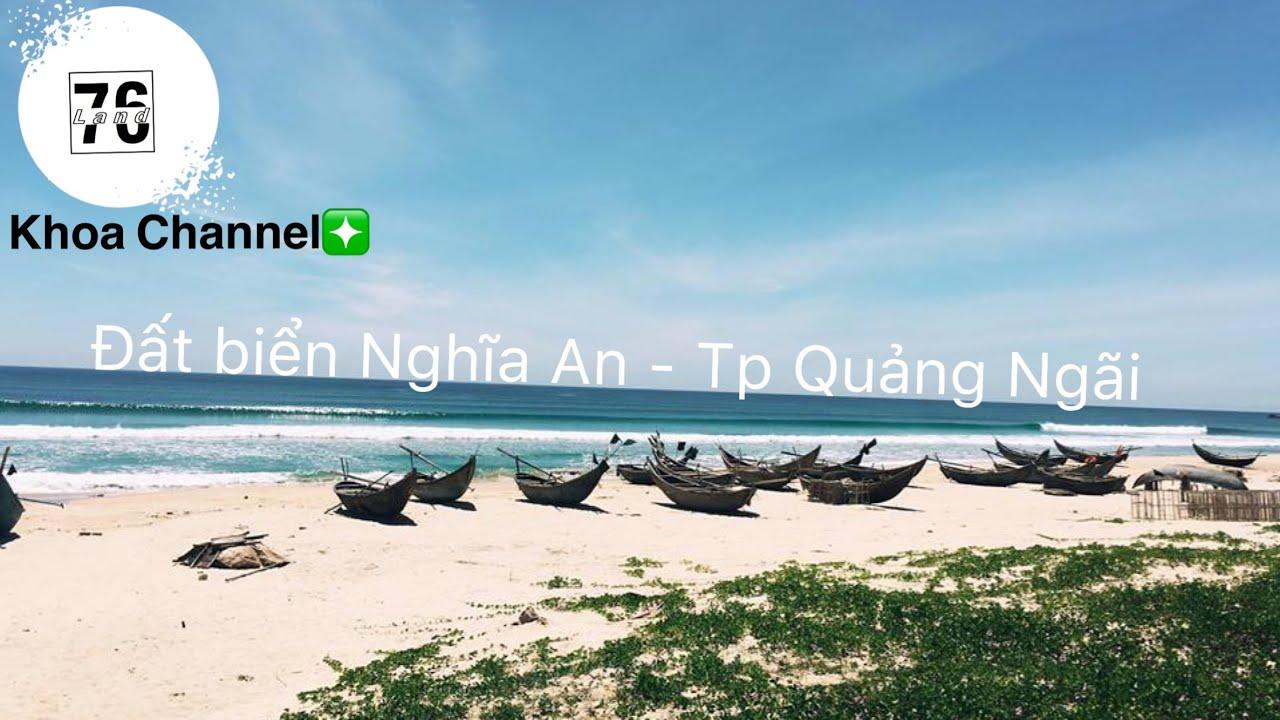 Đất ven biển Nghĩa An -TP Quảng Ngãi