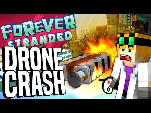 Minecraft - DRONE CRASH! - Forever Stranded #91