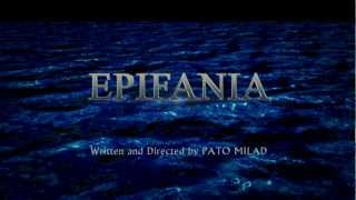 EPIFANIA - Official Trailer