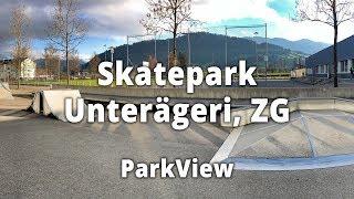 Skatepark Unterägeri, ZG / Schweiz (#ParkView Tour 166)
