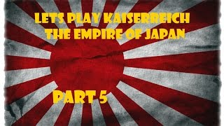 Lets Play Victoria 2 Kaiserreich -The Empire of Japan Part 5