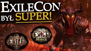 Świetny debiut Exilecon - Path of Exile 2 i Mobile!