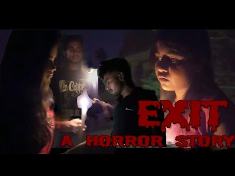 Exit || A horror story || official, 2018