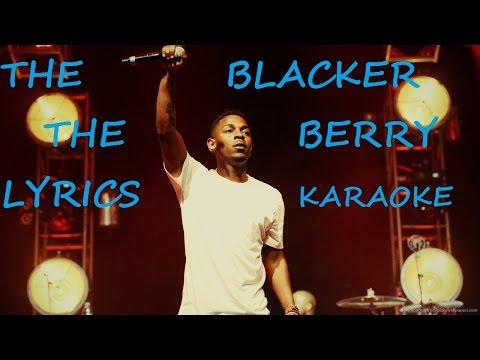 KENDRICK LAMAR - THE BLACKER THE BERRY KARAOKE LYRICS