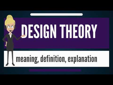 What is DESIGN THEORY? What does DESIGN THEORY mean? DESIGN THEORY meaning & explanation
