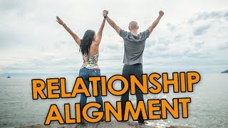 RELATIONSHIP ALIGNMENT ❤️ Are You Truly Aligned With Your Lover?