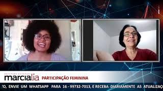 PARTICIPAÇÃO FEMININA _ Deputada Marcia Lia  e Tamires  Sampaio.