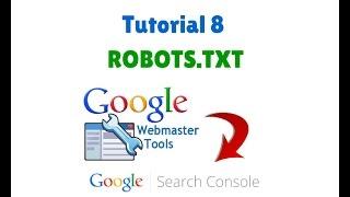 Tutorial 8: Archivo Robots.txt | Qué Es, Para qué Sirve y Cómo crearlo