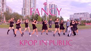 [KPOP IN PUBLIC - FANCY DANCE COVER] -- TWICE -- 트와이스 [YOURS TRULY COLLAB]