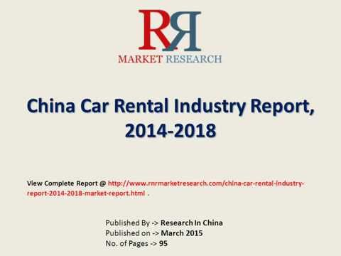 Car Rental Market Report 2015-2018 for China