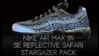 Nike Air Max 95 SE Reflective Safari