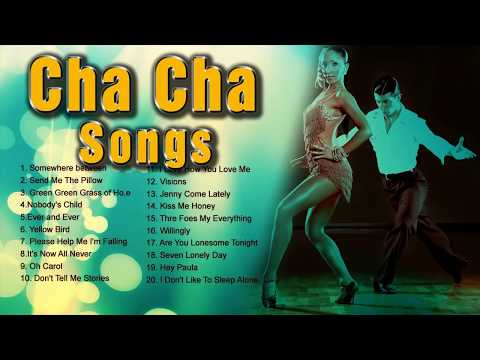 Cha Cha Song NonStop Playlist - Greatest Oldies Songs - Dancing Music