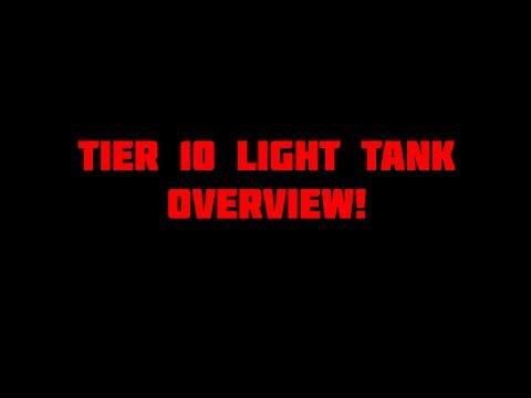 Tier 10 Light tank overview!