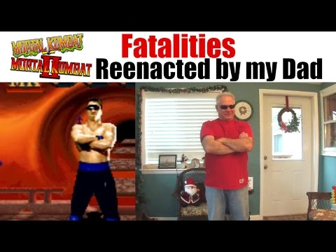Mortal Kombat 1 and 2 Fatalities reenacted by my Dad