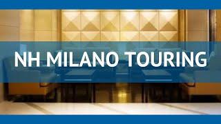 NH MILANO TOURING 4* Італія Мілан огляд – готель НХ МІЛАНО ТУРІНГ 4* Мілан відео огляд